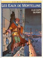 Les eaux de Mortelune -2a1990- Le café du port