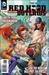 Red Hood and the Outlaws (2011) -8- Last regrets... I've had a few