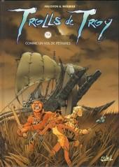 Trolls de Troy -3- Comme un vol de pétaures