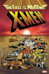 X-Men (TPB) -INT- Fall of the Mutants Omnibus