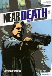 Near death - Mort imminente