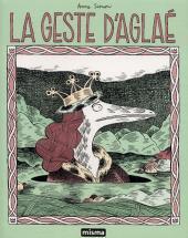 Les contes du Marylène -1- La Geste d'Aglaé