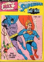 Un max' de... -1- Un max' de Superman et Batman - Dans son cœur, l'ennemi