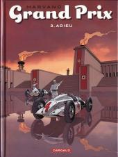 Grand Prix -3- Adieu