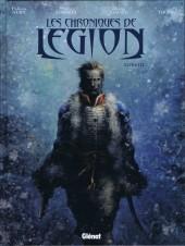 Les chroniques de Légion -3- Livre III