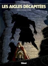 Les aigles décapitées -24- Le Château du diable