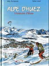 Alpe d'Huez - L'histoire d'Huez