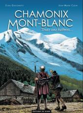 Chamonix Mont-Blanc -1- Toute une histoire...