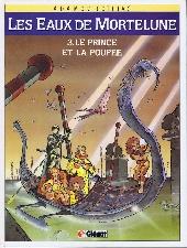 Les eaux de Mortelune -3- Le prince et la poupée