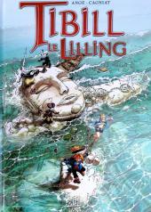 Tibill le Lilling -2- Mata a ri