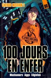 Cherub -1- Mission 1 - 100 jours en enfer