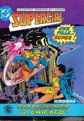 Supergirl (Sagédition - Présence de l'avenir) - Supergirl : Cataclysme sur Chicago!
