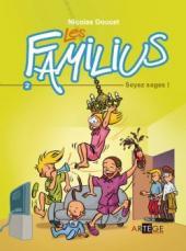 Les familius -2- Soyez sages !