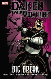 Daken: Dark Wolverine (2010) -INT02- Big Break