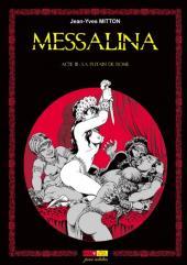 Messalina -3- Acte III : La putain de Rome