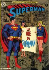 Superman (Sagédition - Présence de l'avenir) -RC03- Superman : La vie de Superman