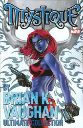 Mystique (2003) -INT1- Brian K. Vaughan Ultimate Collection