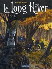Le long Hiver -1- 1914