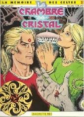 La mémoire des Celtes -2- La chambre de cristal