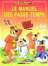 Le manuel des passe-temps de yogi bear et friends - Tome 1