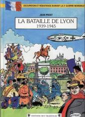 La bataille de Lyon - La Bataille de Lyon - 1939-1945