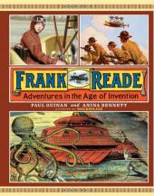 Frank Reade - Frank Reade, Adventures in the Age of Invention