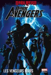 Dark Avengers (Marvel Deluxe) -1- Les vengeurs noirs