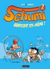 Schumi -2- Handicapé toi-même !