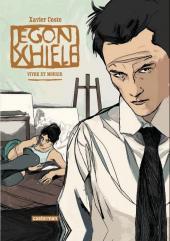 Egon Schiele - Egon Schiele vivre et mourir