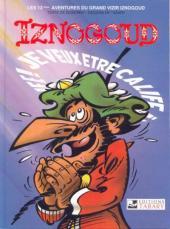 Iznogoud -13c1997- Je veux être calife à la place du calife