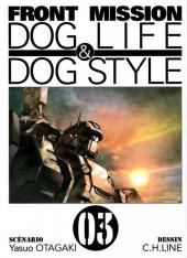 Front Mission Dog Life & Dog Style -3- Vol. 03