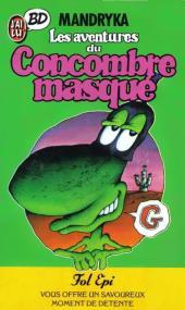 Le concombre masqué -2PochPub- Les aventures du Concombre masqué