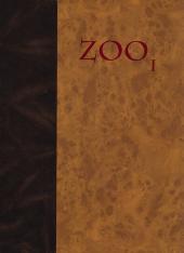 Zoo -1HC- Tome 1