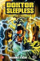 Doktor Sleepless -1- Machines à désir
