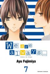 We are always... -7- Tome 7