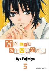 We are always... -5- Tome 5