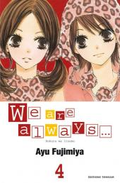 We are always... -4- Tome 4