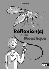 Réflexion(s) d'un moustique