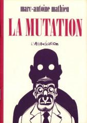 La mutation - Tome a