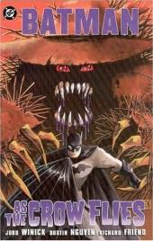 Batman Vol.1 (DC Comics - 1940) -INTa- As the Crow Flies
