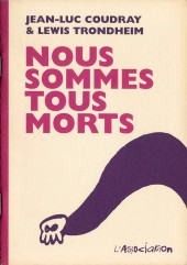 Nous sommes tous morts - Tome 7