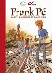 (AUT) Frank (Pé) -TT- Frank Pé - Cartes d'Afrique et d'ailleurs
