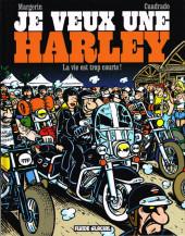 Je veux une Harley -1- La vie est trop courte !