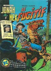 Jonah Hex (1re Série - Arédit) -5- Le fugitif