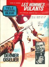 Télé série bleue (Les hommes volants, Destination Danger, etc.) -11- Les hommes volants - Dernier oiselier