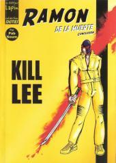 Ramon de la muerte -4- Kill Lee