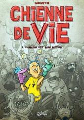 Chienne de vie (Augustin) -1- L'humour est mon métier
