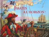 Vivez l'histoire (pop-up) - Pirates à l'horizon
