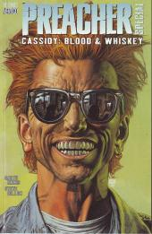 Preacher (1995) -OS- Preacher Special: Cassidy: blood and whiskey