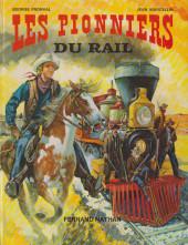 Les grands hommes de l'Ouest - Les pionniers du rail